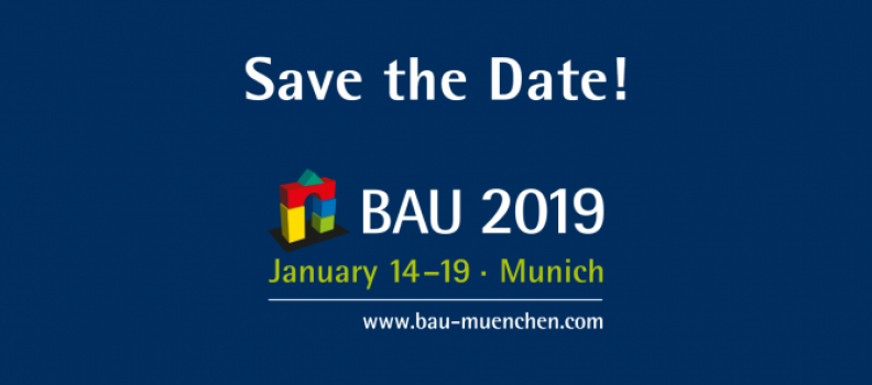 Visit us at exhibition Bau 2019 in Munich, at hall A6 Stand 308